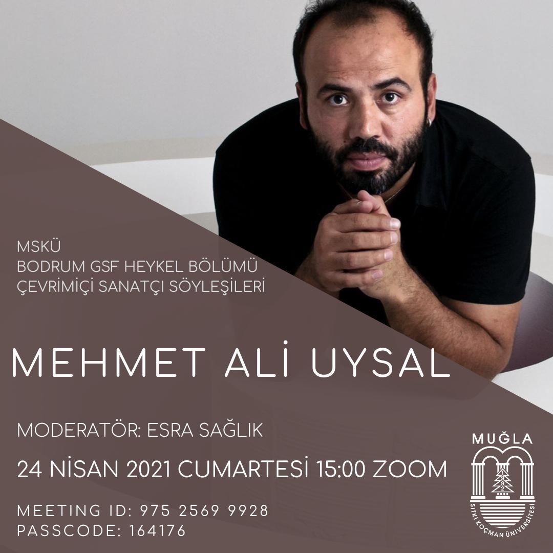"""Heykel Bölümü Çevrimiçi Sanatçı Söyleşileri """"Mehmet Ali Uysal"""""""