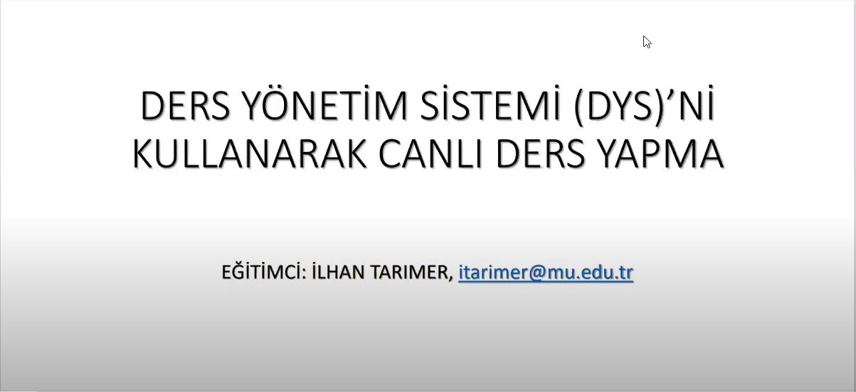 Teknoloji Fakültesi DYS Kullanım Eğitimi 1
